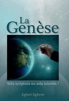 La Genèse, sola scriptura ou sola scientia ?